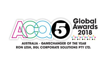 Award Seal; ACQ5 Global Awards 2018 Gamechanger of the Year; Ron Lesh, BGL Founder and Managing Director.
